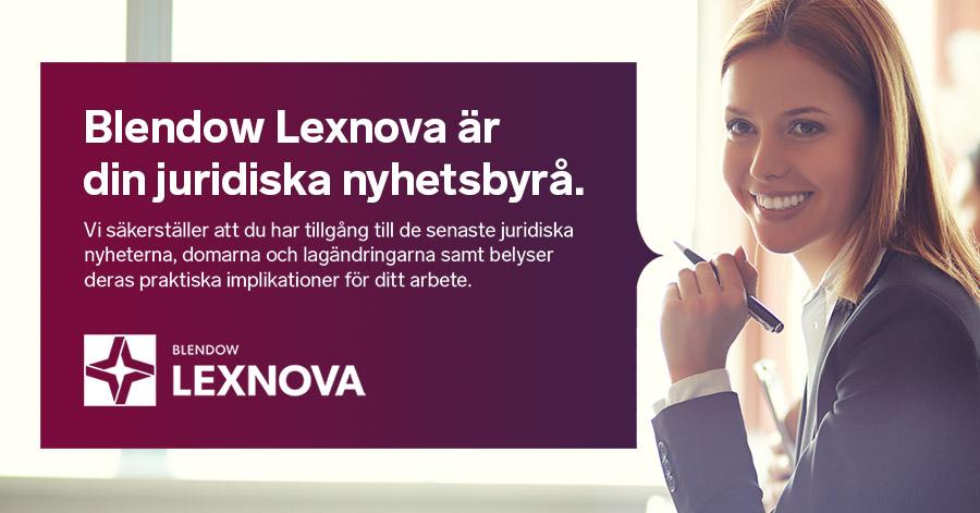 Blendow Lexnova är din juridiska nyhetsbyrå
